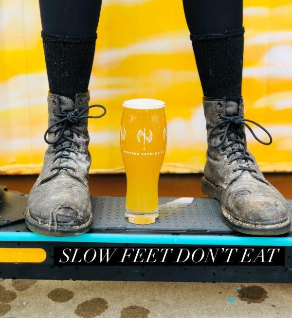 Slow Feet Dont Eat